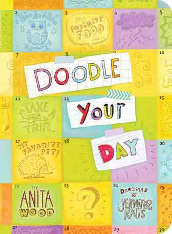 Doodle Your Day By Wood, Anita